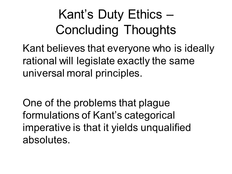 Kant's Duty Ethics – Concluding Thoughts