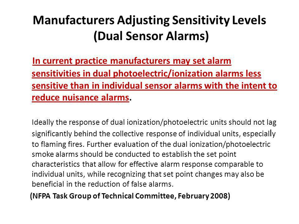 Manufacturers Adjusting Sensitivity Levels (Dual Sensor Alarms)