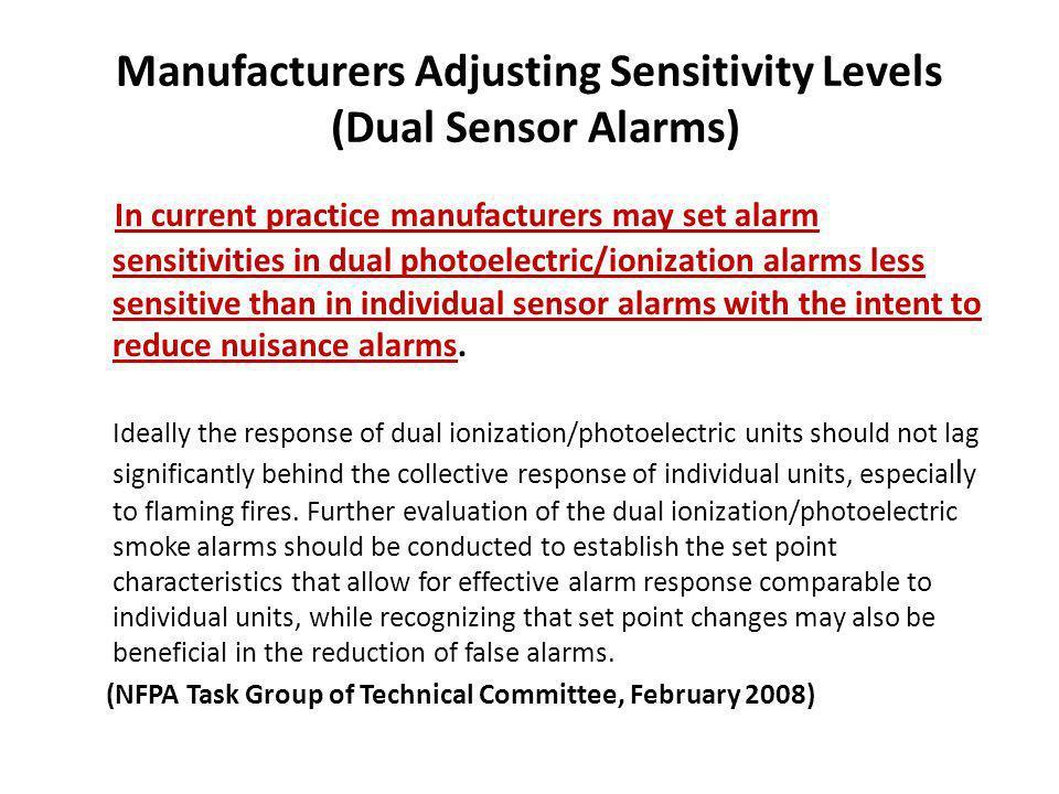 Manufacturers Adjusting Sensitivity Levels (Dual Sensor Alarms)