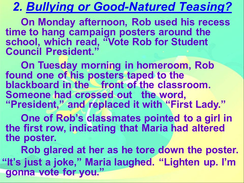 2. Bullying or Good-Natured Teasing