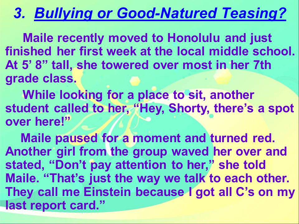 3. Bullying or Good-Natured Teasing