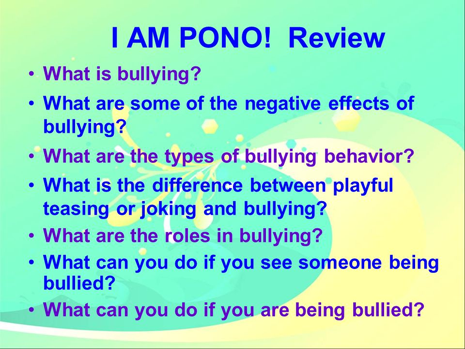 I AM PONO! Review What is bullying