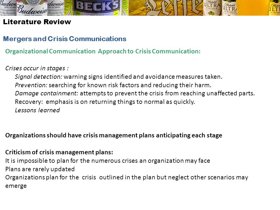 Literature Review Mergers and Crisis Communications. Organizational Communication Approach to Crisis Communication: