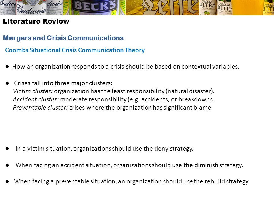 Literature ReviewMergers and Crisis Communications. Coombs Situational Crisis Communication Theory.