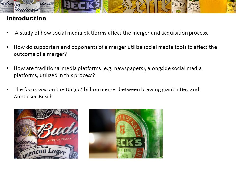 Introduction A study of how social media platforms affect the merger and acquisition process.