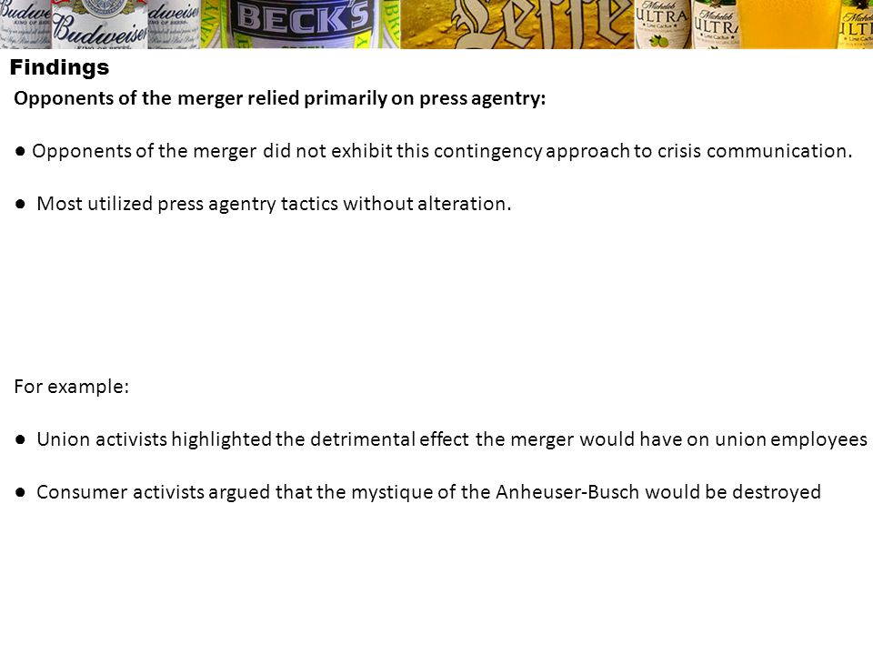 Findings Opponents of the merger relied primarily on press agentry: