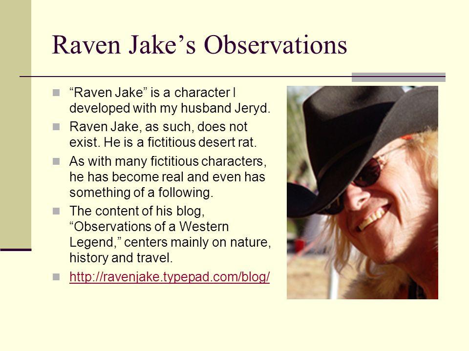 Raven Jake's Observations