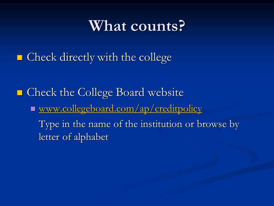 What counts Check directly with the college