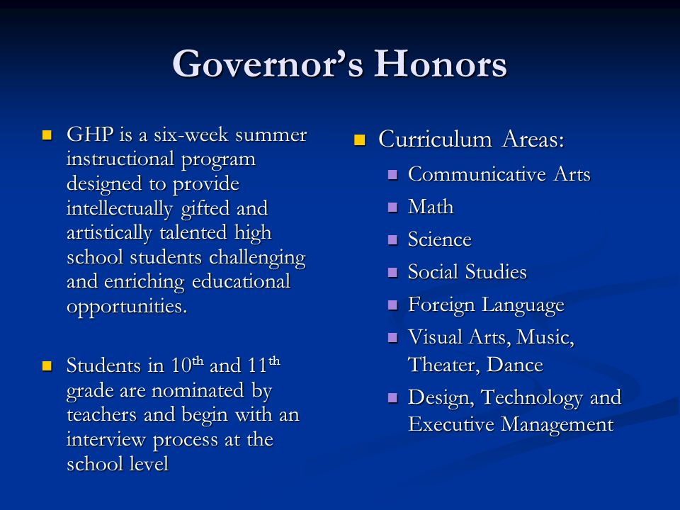Governor's Honors Curriculum Areas: