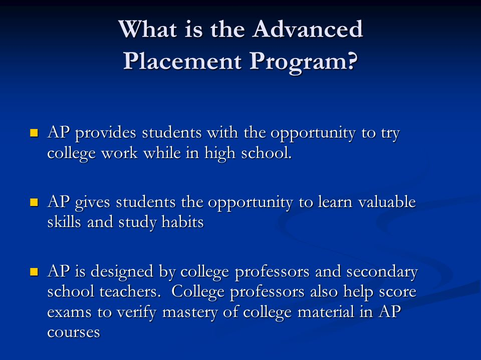 What is the Advanced Placement Program