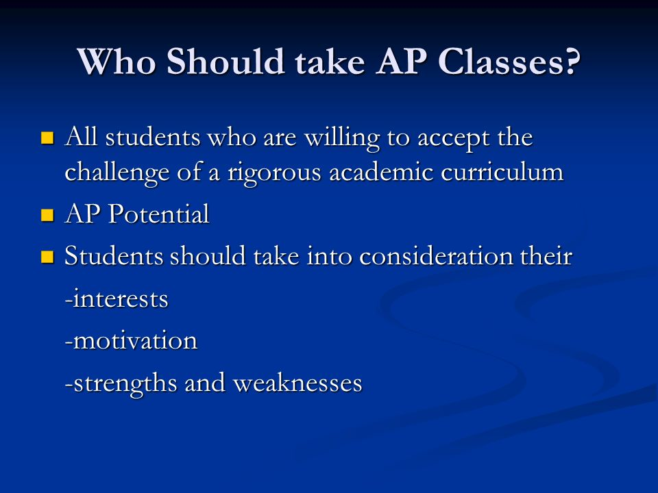 Who Should take AP Classes