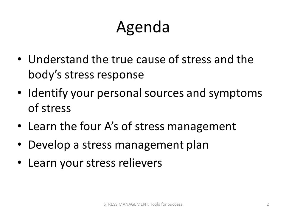 personal stress management plan Personal stress management plan timeline created by jrequeima in personal sep 20, 2012 point 1: identify and then address the problem first decide if a problem is a real tiger or just feels like one if it can't hurt you chances are that it can be better handled with clear thinking this means turning off those thoughts that make you.