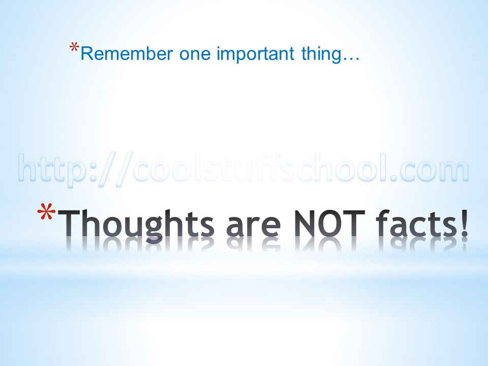 Remember one important thing…
