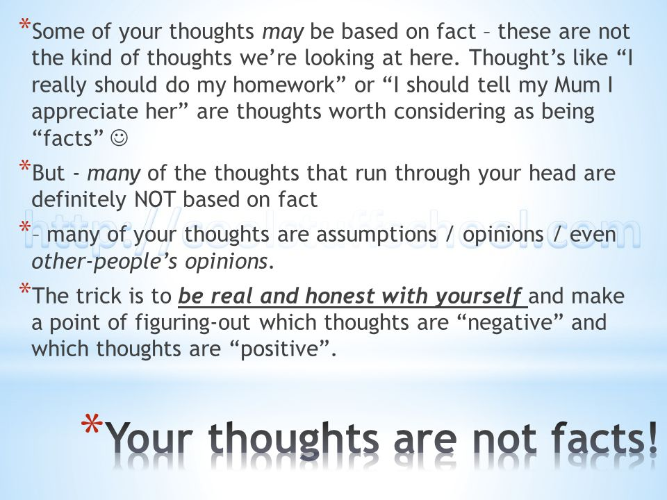 Your thoughts are not facts!
