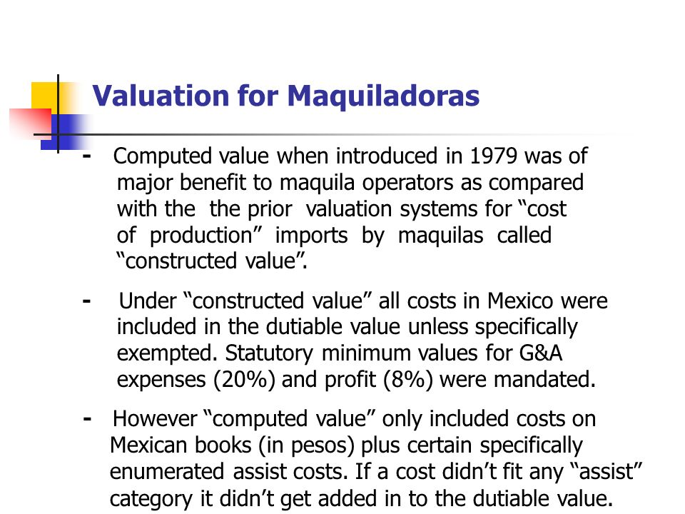 Valuation for Maquiladoras