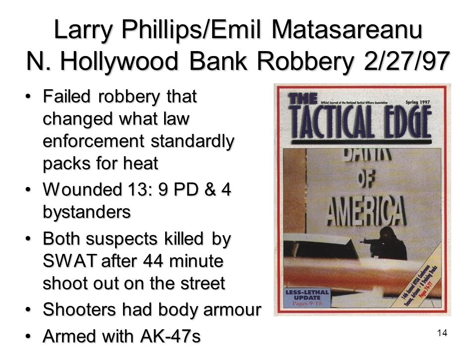 Larry Phillips/Emil Matasareanu N. Hollywood Bank Robbery 2/27/97