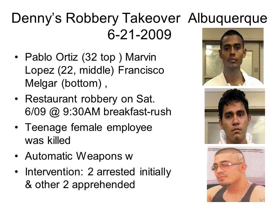 Denny's Robbery Takeover Albuquerque 6-21-2009