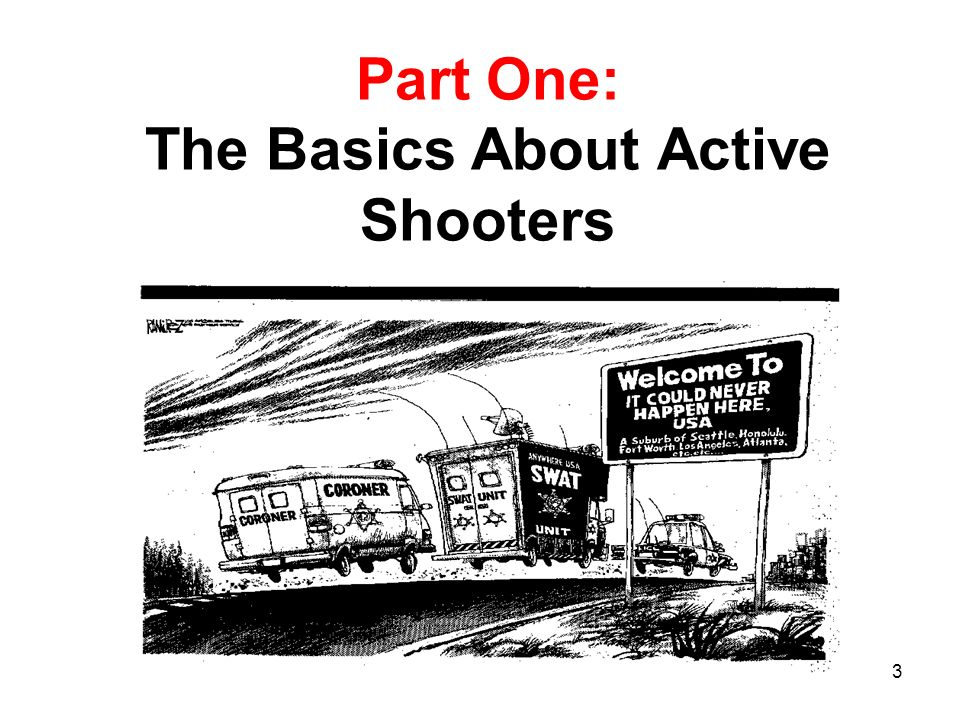 Part One: The Basics About Active Shooters