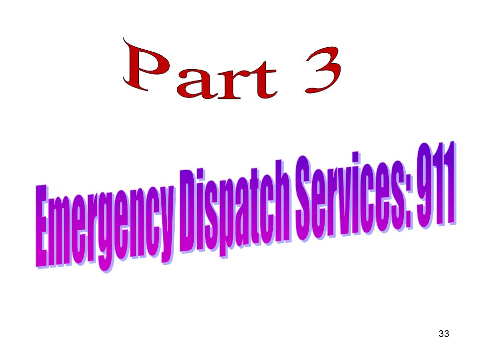 Emergency Dispatch Services: 911