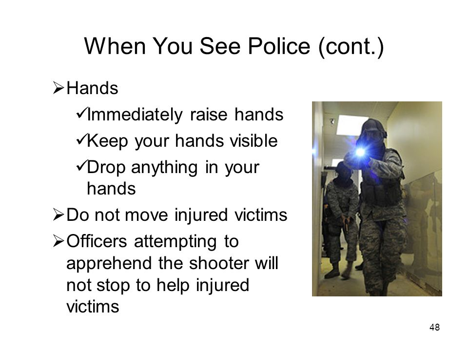 When You See Police (cont.)