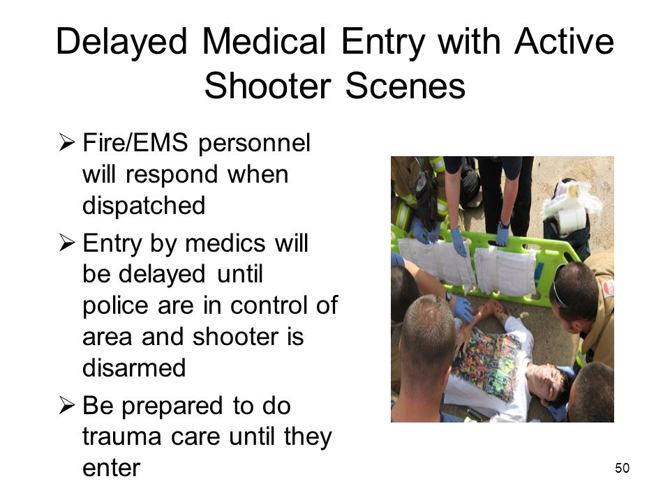 Delayed Medical Entry with Active Shooter Scenes