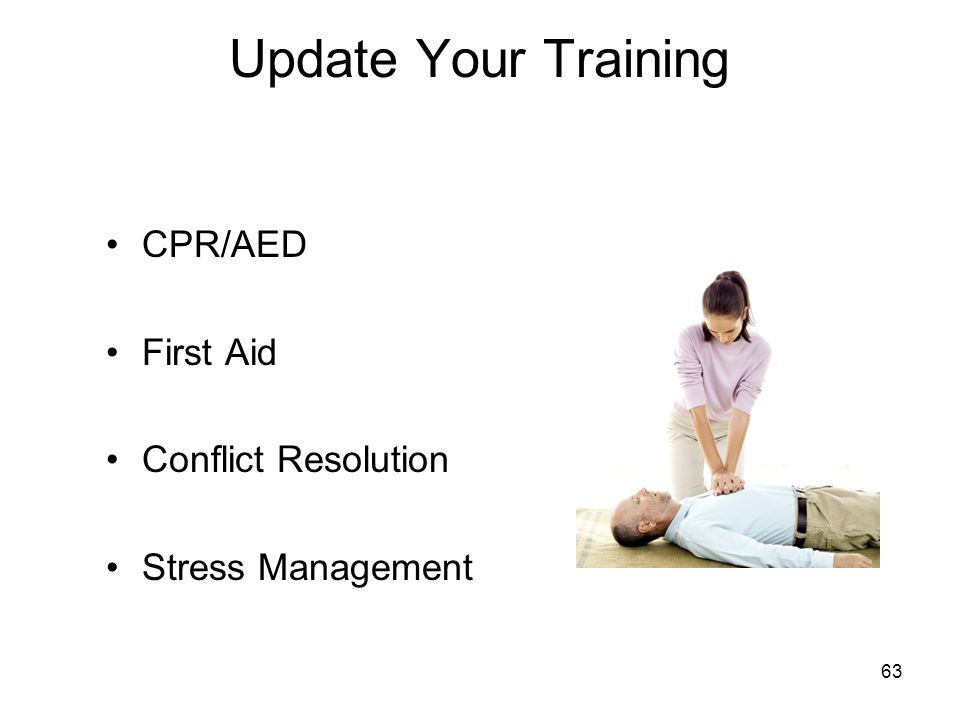 Update Your Training CPR/AED First Aid Conflict Resolution