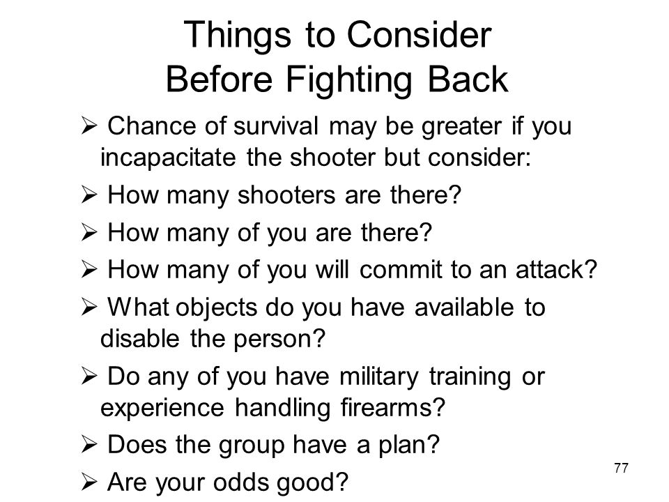Things to Consider Before Fighting Back