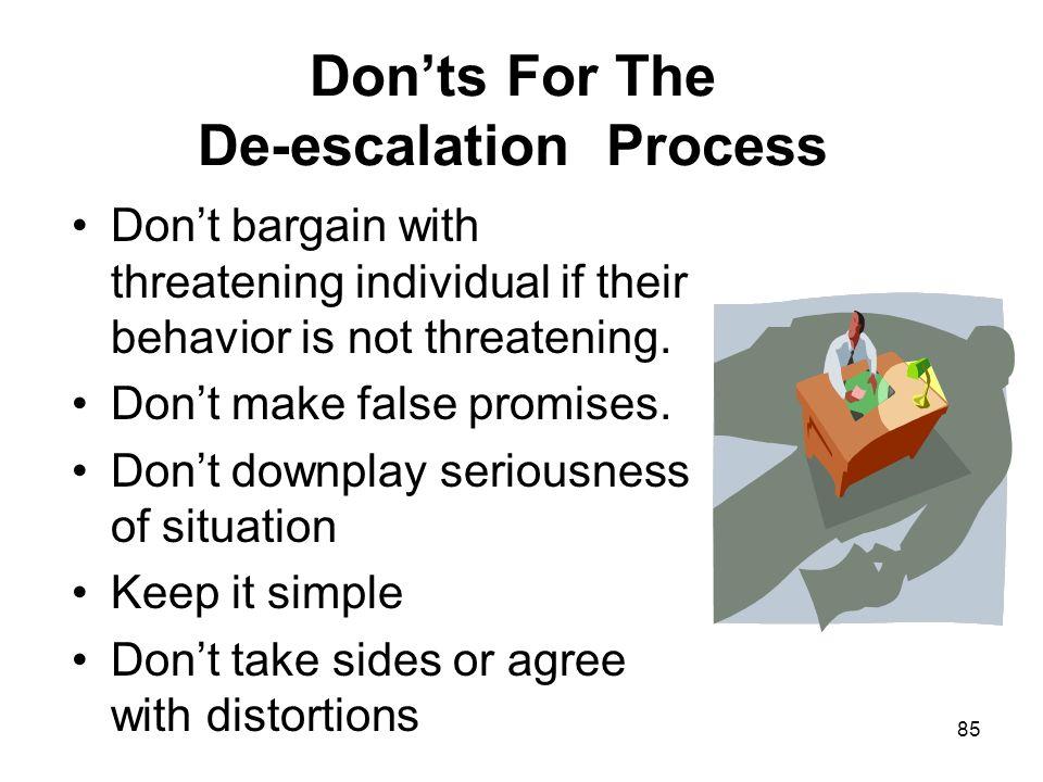Don'ts For The De-escalation Process