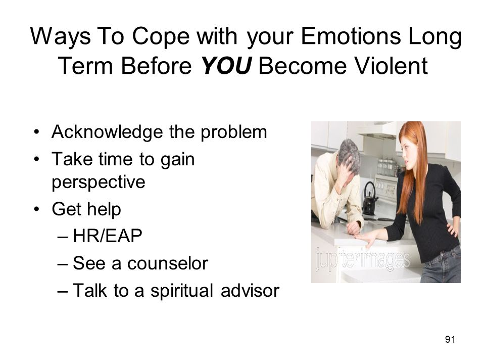 Ways To Cope with your Emotions Long Term Before YOU Become Violent