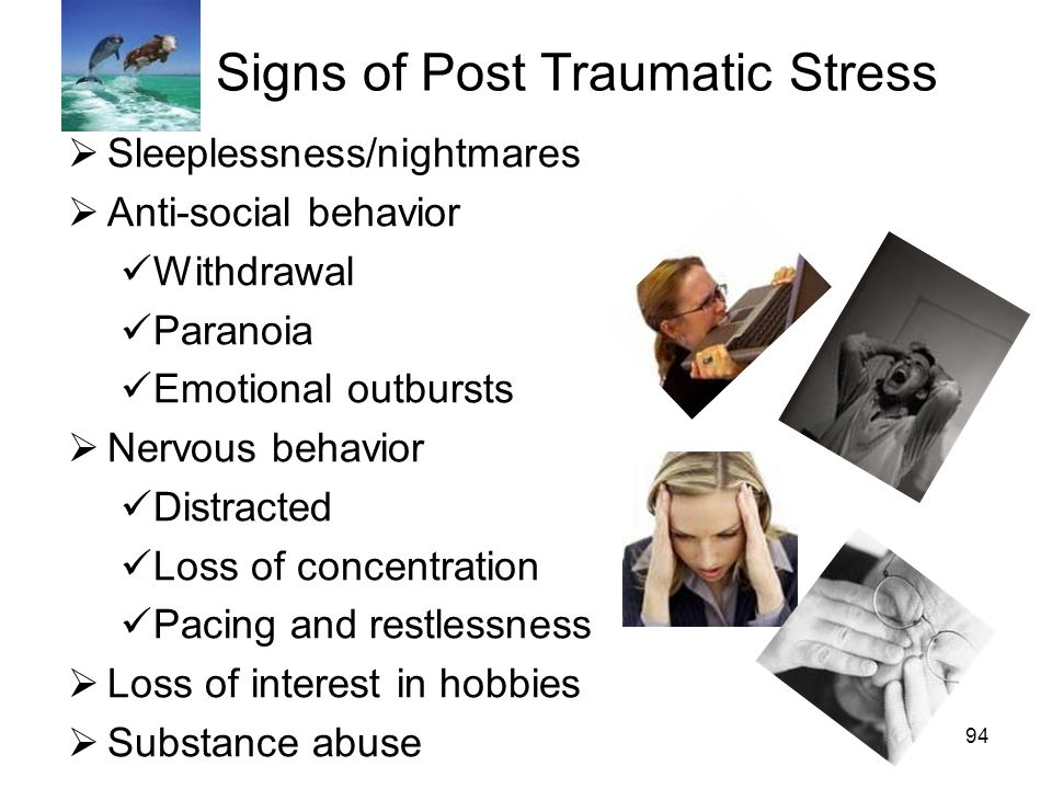 Signs of Post Traumatic Stress