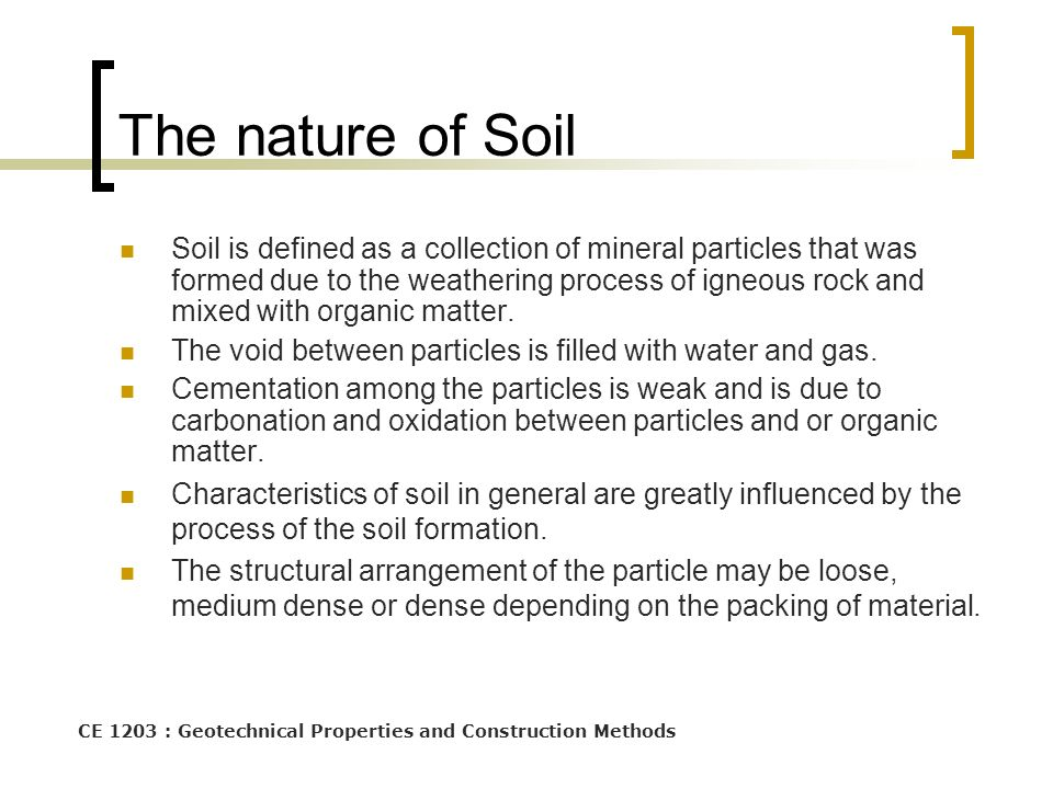 Soil composition ce1303 engineering material properties for Meaning of soil formation