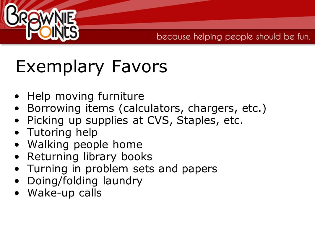 Exemplary Favors Help moving furniture