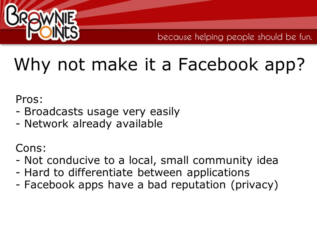Why not make it a Facebook app