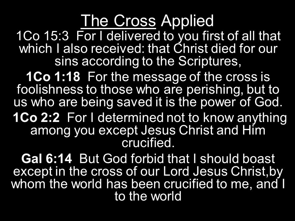 The Cross Applied
