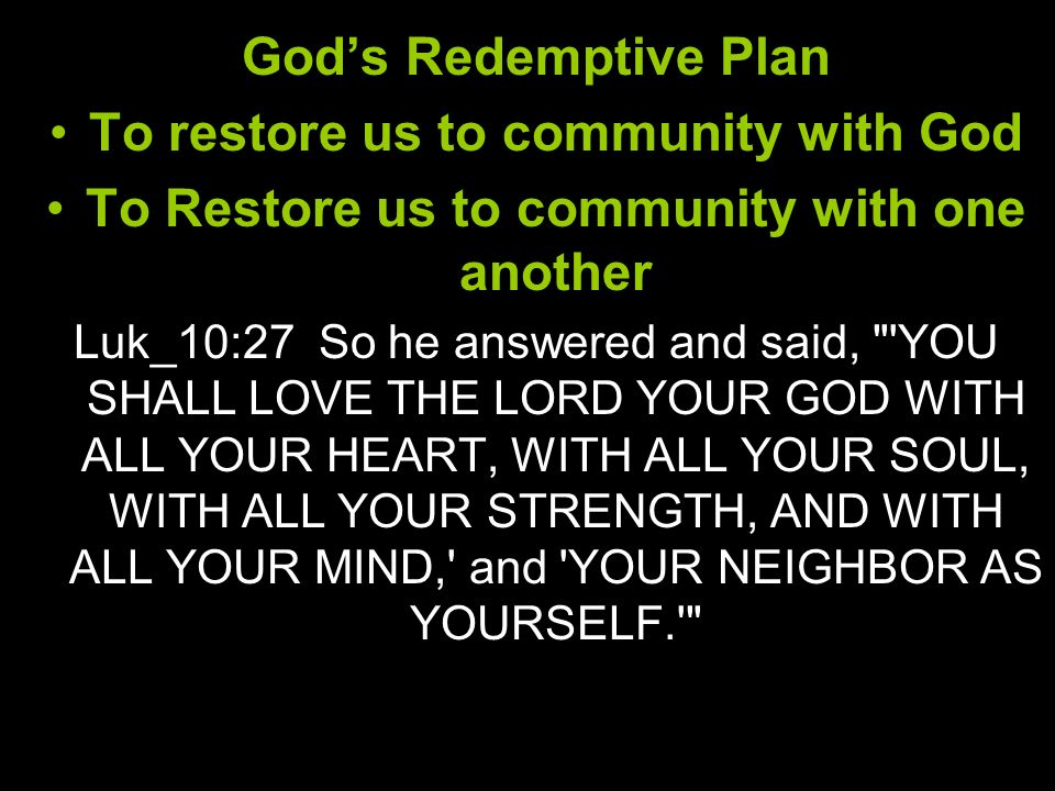 To restore us to community with God