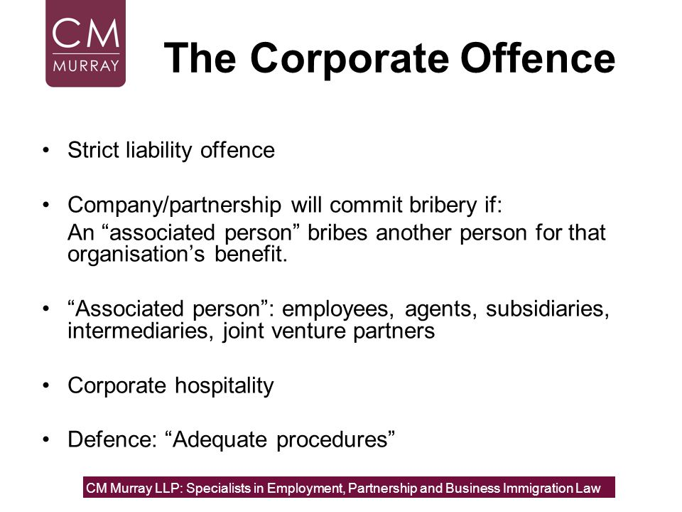 The Corporate Offence Strict liability offence