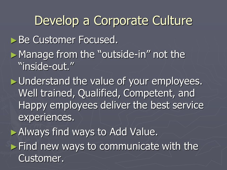 Develop a Corporate Culture