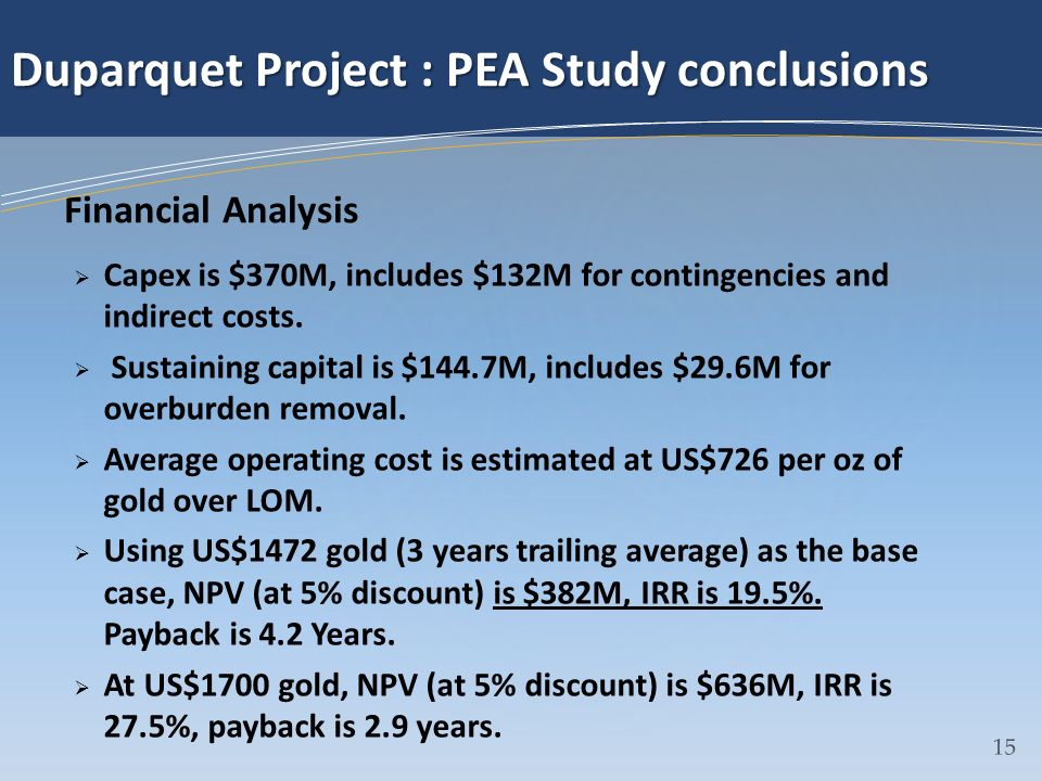 Duparquet Project : PEA Study conclusions