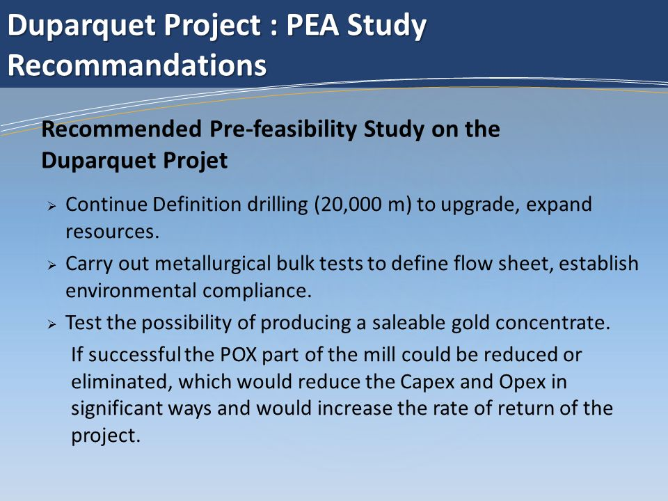 Recommended Pre-feasibility Study on the Duparquet Projet