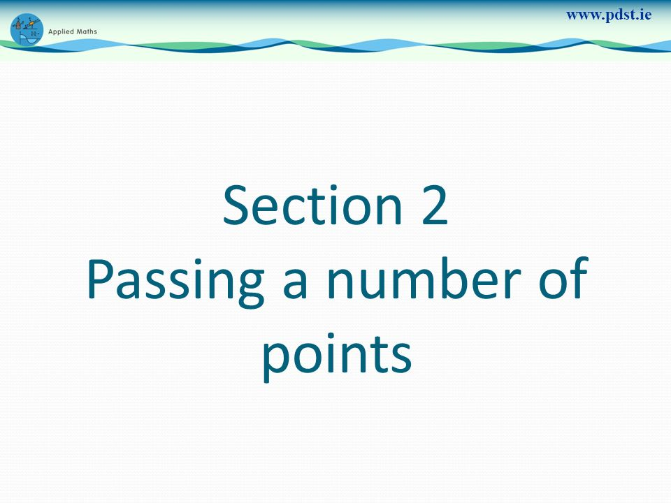 Section 2 Passing a number of points