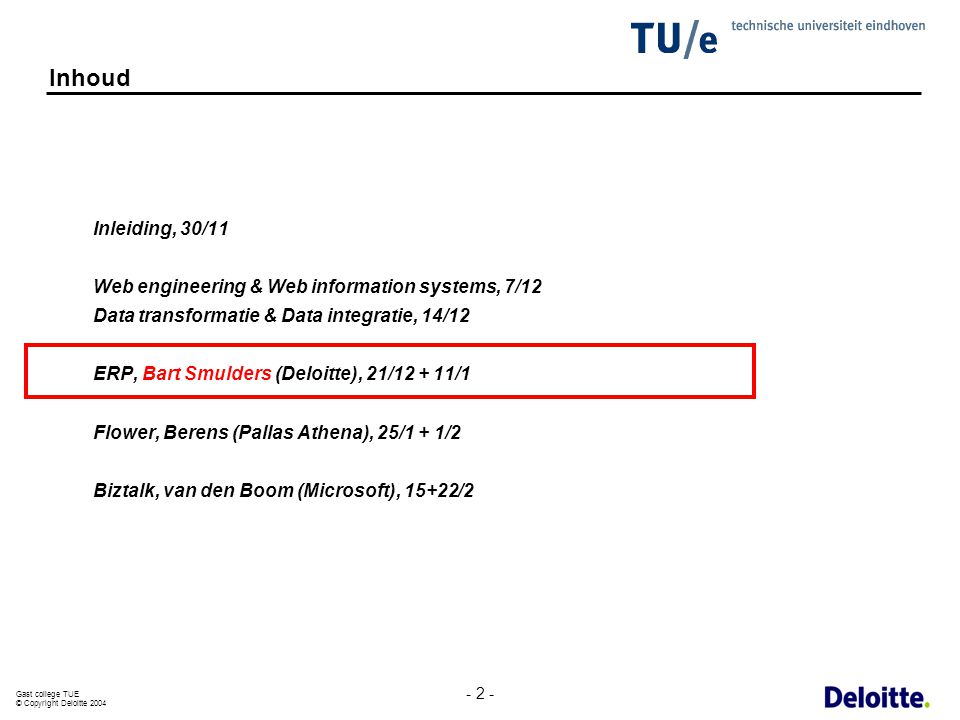 Inhoud Inleiding, 30/11. Web engineering & Web information systems, 7/12. Data transformatie & Data integratie, 14/12.