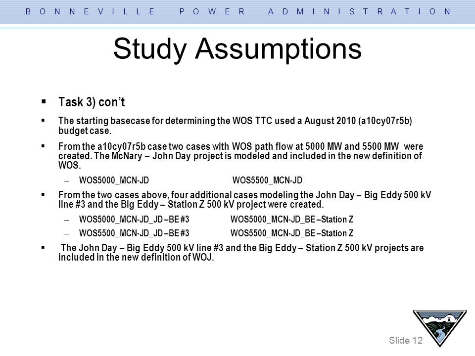 Study Assumptions Task 3) con't