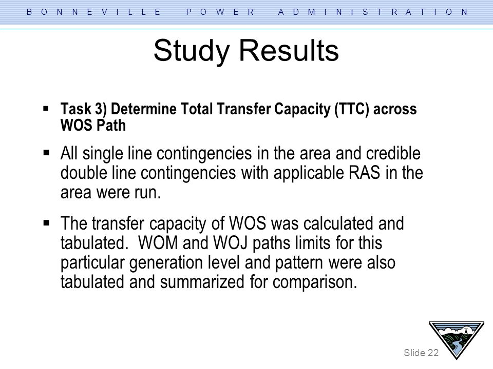 Study Results Task 3) Determine Total Transfer Capacity (TTC) across WOS Path.