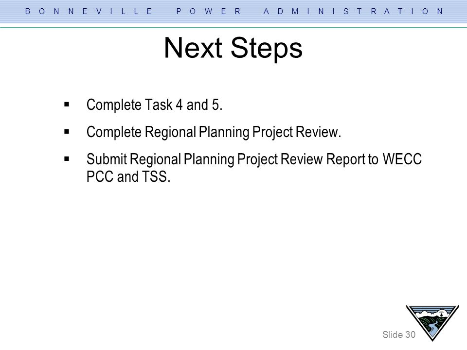 Next Steps Complete Task 4 and 5.