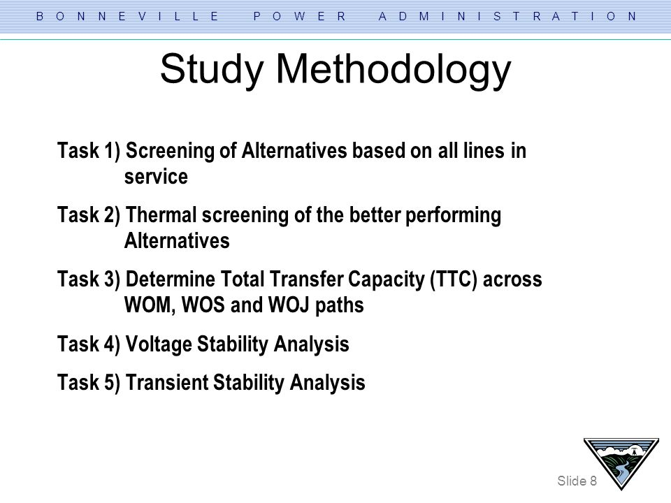 Study Methodology Task 1) Screening of Alternatives based on all lines in service.