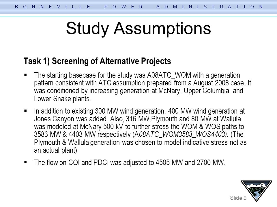 Study Assumptions Task 1) Screening of Alternative Projects