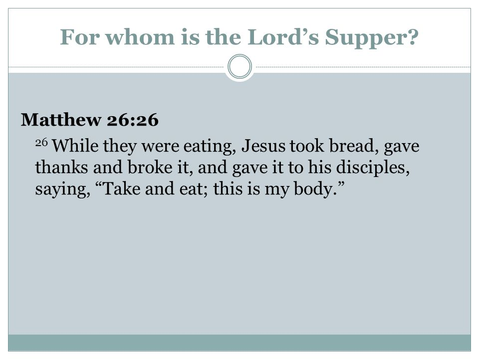 For whom is the Lord's Supper
