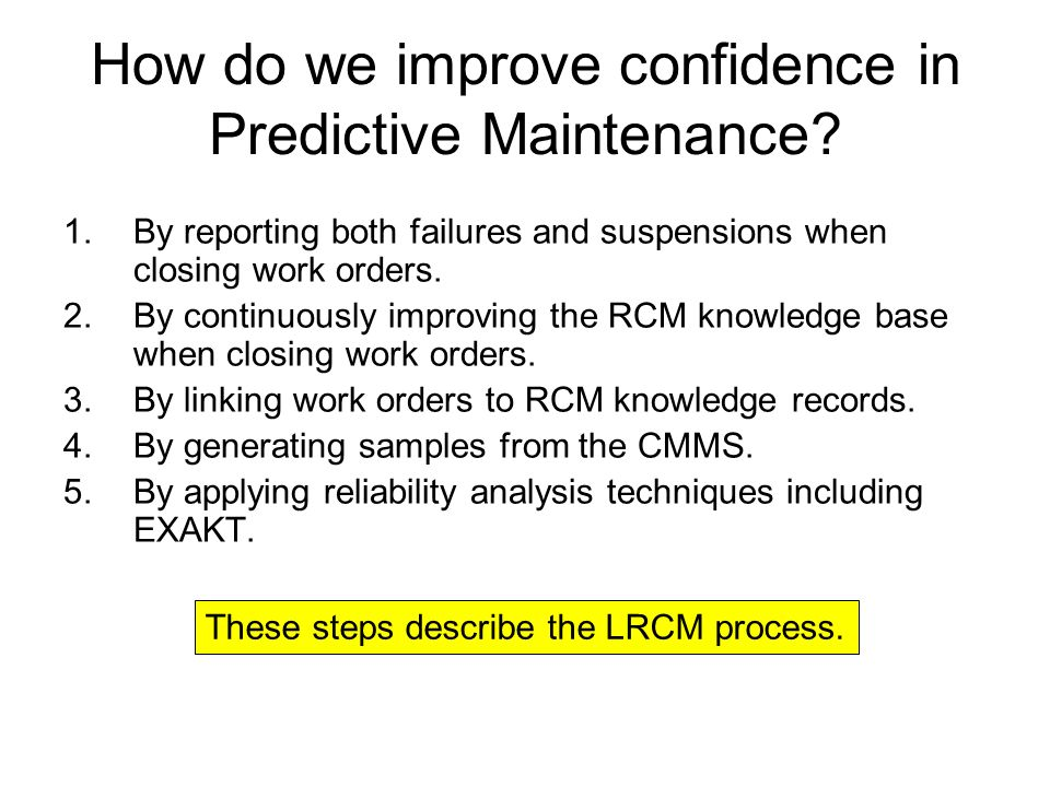 How do we improve confidence in Predictive Maintenance