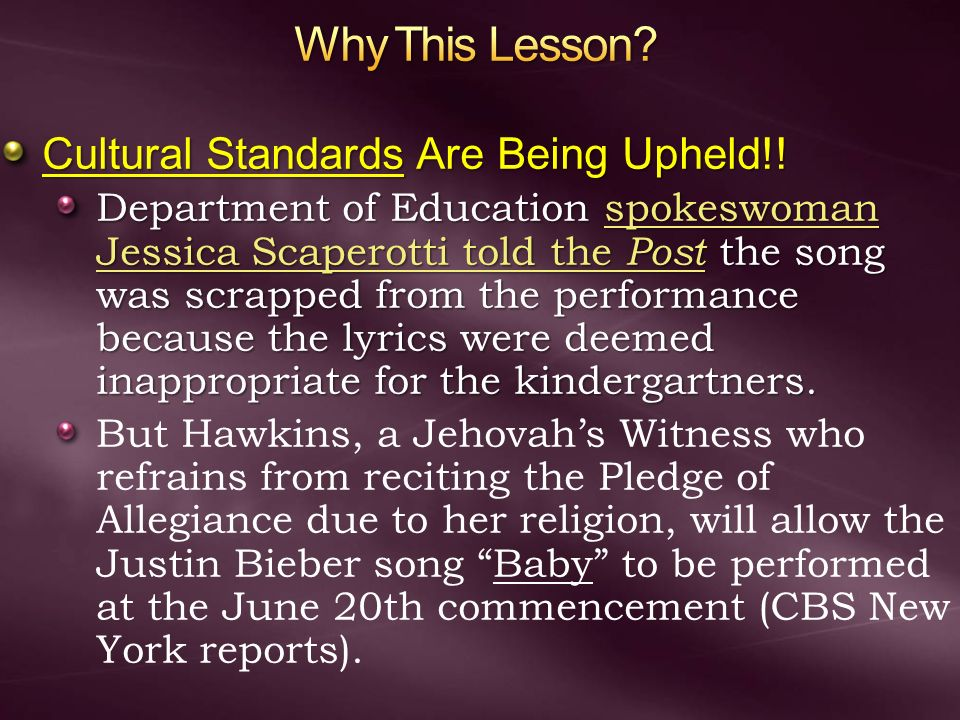 Why This Lesson Cultural Standards Are Being Upheld!!