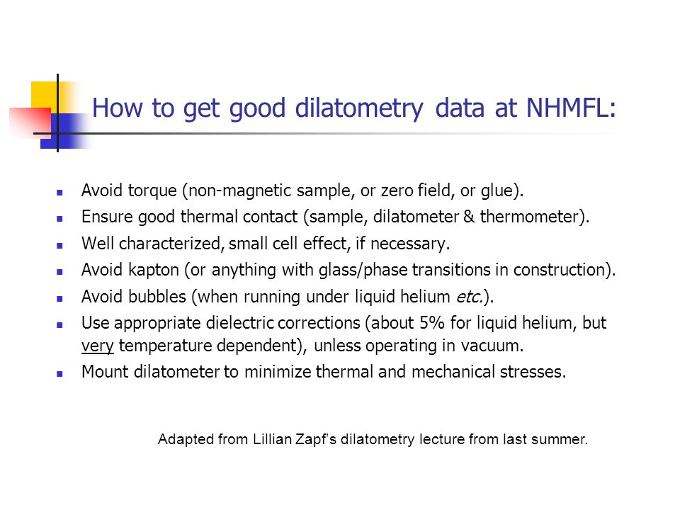 How to get good dilatometry data at NHMFL: